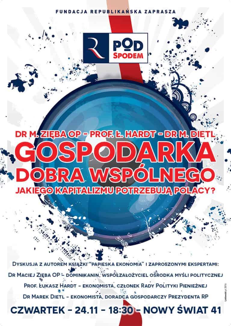 Pod spodem: Gospodarka Dobra Wspólnego. Jakiego kapitalizmu potrzebują Polacy?