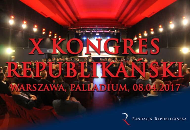 Program X Kongresu Republikańskiego (aktualizacja)