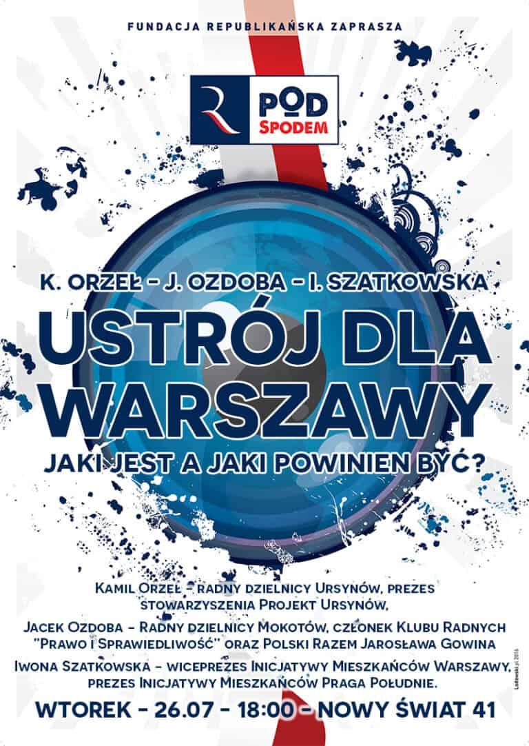 Pod Spodem: Jaki ustrój dla Warszawy?