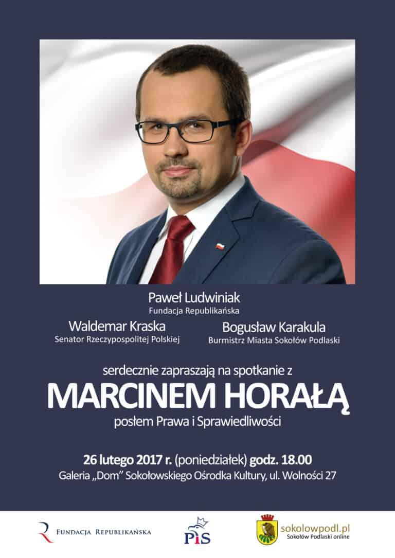 Spotkanie z posłem Marcinem Horałą (PiS) w Sokołowie Podlaskim