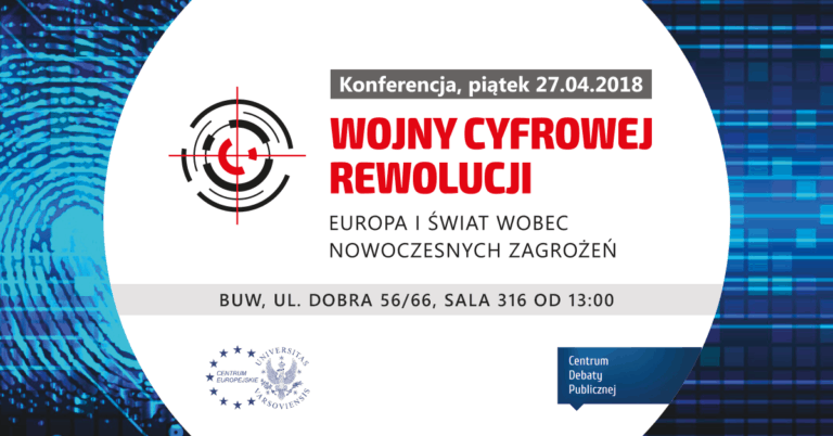 """Fundacja Republikańska patronem konferencji """"Wojny Cyfrowej Rewolucji"""" CE UW"""
