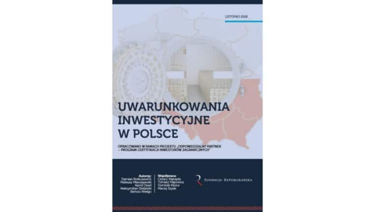 """Raport """"Uwarunkowania inwestycyjne w Polsce"""""""