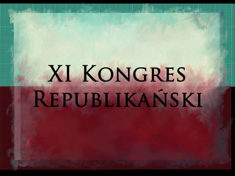 SAVE THE DATE: XI Kongres Republikański już 28 października!
