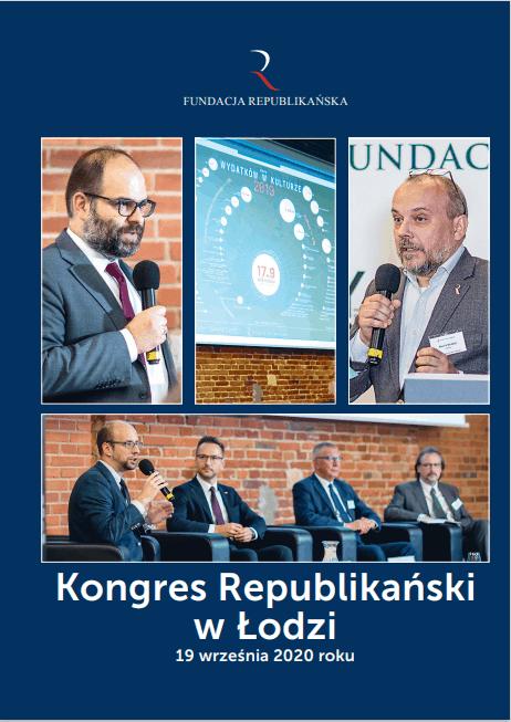 Publikacja po Kongresie Republikańskim w Łodzi